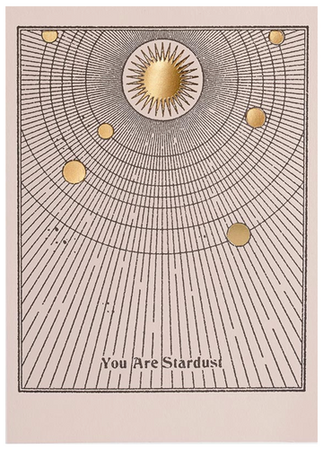 You Are Star Dust Card