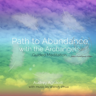 Product- Path to Abundance with the Archangels by Audrey Agcaoili - Guided Meditation CD
