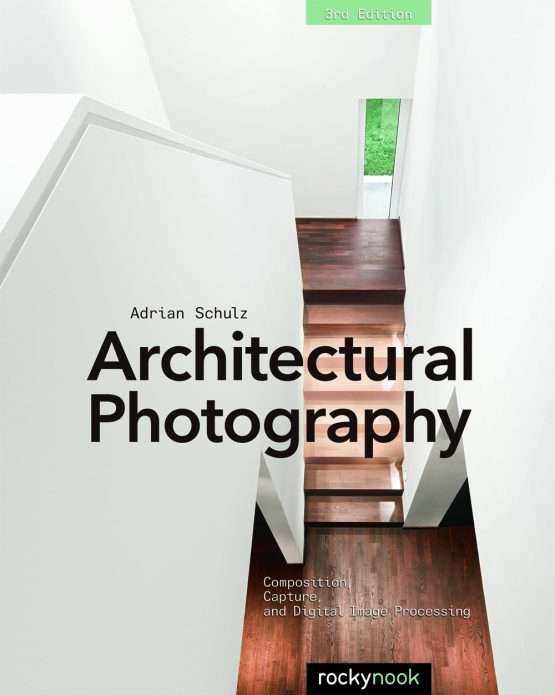 Architectural Photography 3rd Edition