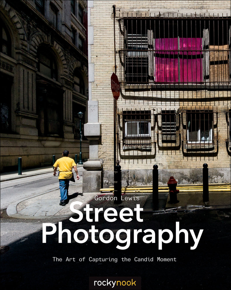 Rocky Nook Guide to the Street Photography