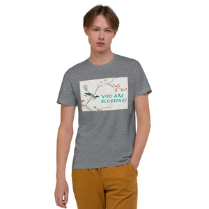 Your Are Bluffing Organic Poker T-Shirt