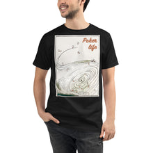 Load image into Gallery viewer, Poker Life Organic T-Shirt