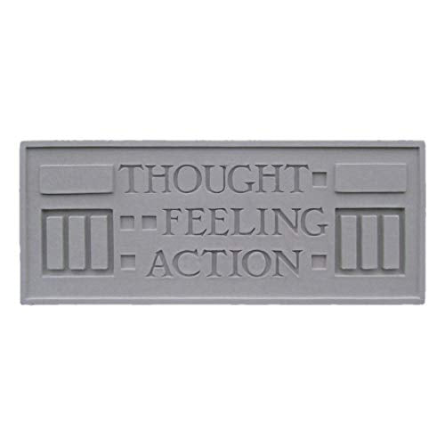 Larkin Plaque, Thought, Feeling, Action.