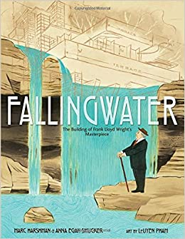 Front cover of Fallingwater: The Building of Frank Lloyd Wright's Masterpiece.