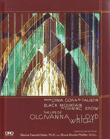 Front cover of The Life of Olgivanna Lloyd Wright.
