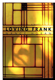 Front cover of Loving Frank: A Novel.
