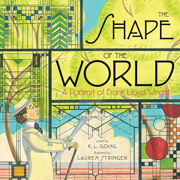 Front cover of The Shape of the World: A Portrait of Frank Lloyd Wright.