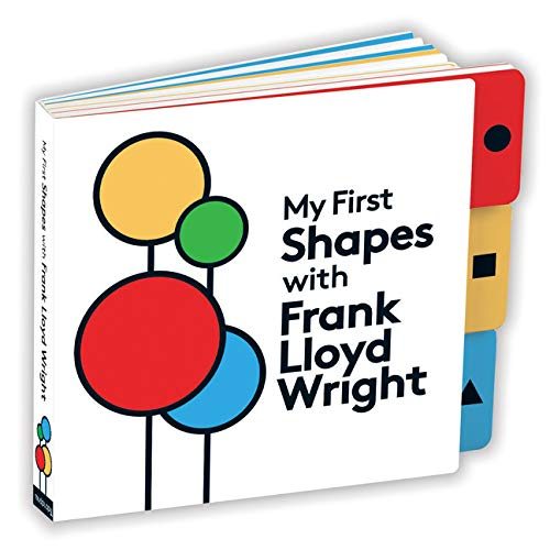 Front cover of My First Shapes with Frank Lloyd Wright.