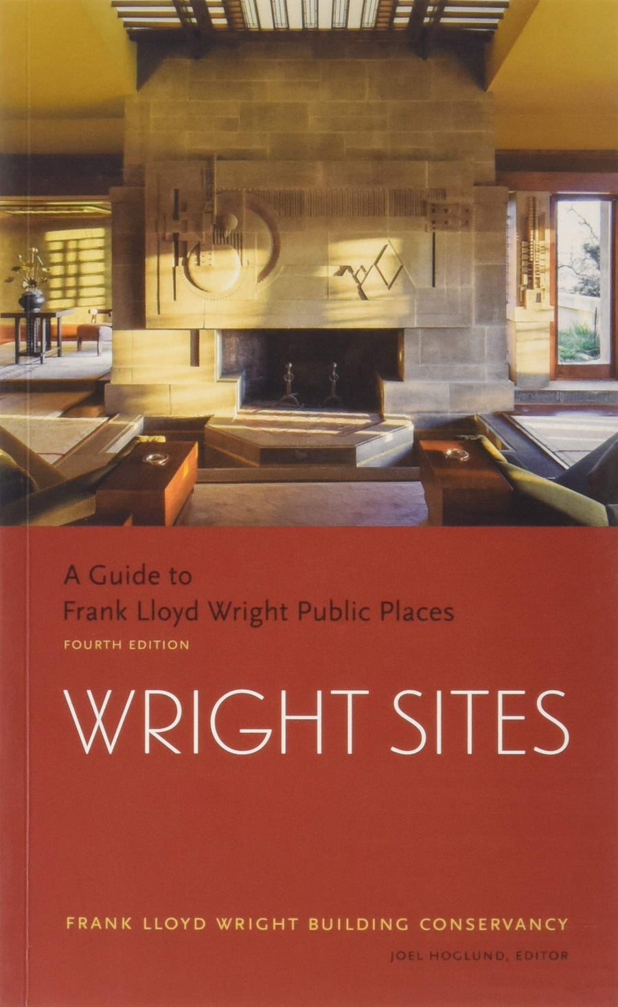 Front cover of Wright Sites: A Guide to Frank Lloyd Wright Public Places (4th edition).