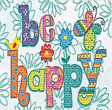 Be Happy Stamped Cross Stitch Kit by Dimensions