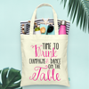 Fancy Time to Drink Champagne -Wedding Tote Bag