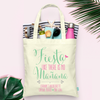 Fiesta Like Theres No Manana Bachelorette Tote Bag