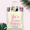 Lets Party Bitches Bachelorette Tote Bag
