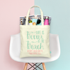 Life is Better at the Beach Bachelorette Tote Bag