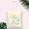 Aunt of the Bride -Bridal Party Wedding Tote Bag