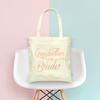 Grandmother of the Bride -Wedding Tote Bag