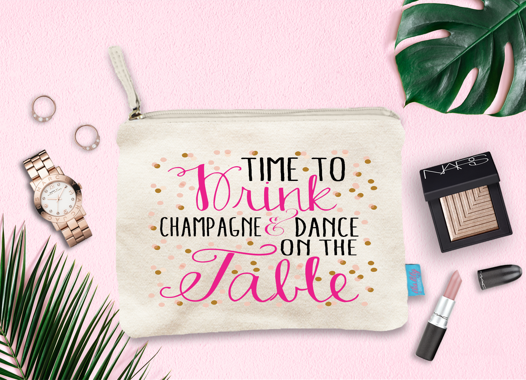 Time to Drink Champagne And Dance on the Table Makeup Cosmetic Bag