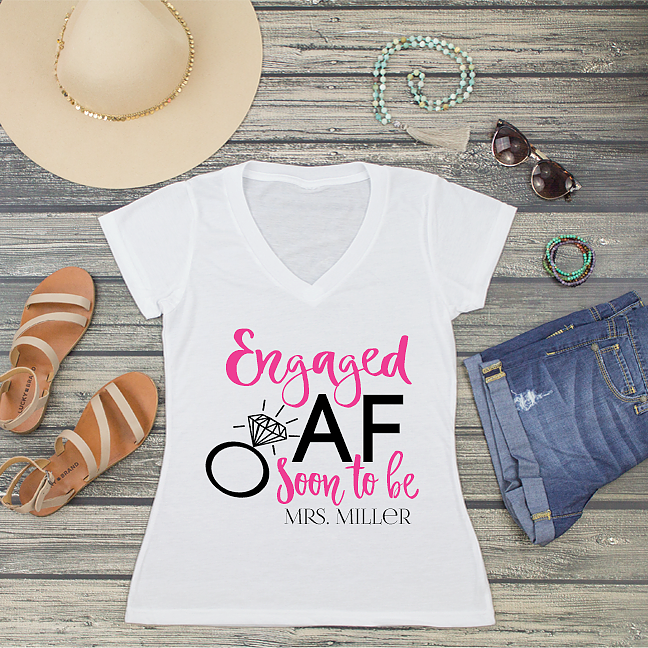 Engaged AF Soon to be Mrs Personalized V-Neck T-Shirt