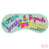 Fiesta Siesta Tequila Repeat - Personalized Sleep Mask - Bachelorette Party Favors