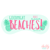 Goodnight Beaches - Personalized Sleep Mask - Bachelorette Party Favors