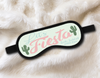 Lets Fiesta Cactus - Personalized Sleep Mask - Bachelorette Party Favors