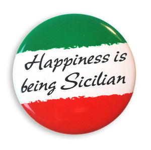 "Happiness is Being Siclian 2"" Button - Guidogear"