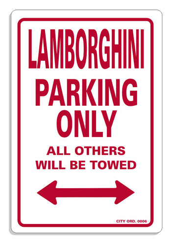 Lamborghini Parking Only Signs - Guidogear