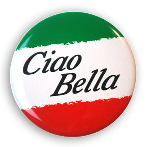 "Ciao Bella 2"" Button - Guidogear"