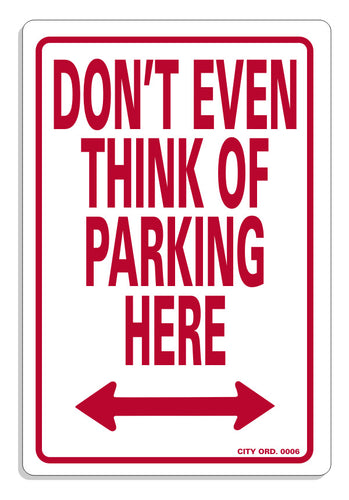 Don't Even Think of Parking Here - Guidogear