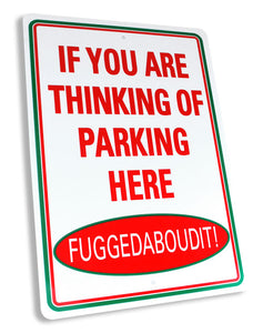 Fuggebaboudit Parking Sign - Guidogear