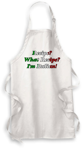 Recipe? What Recipe?  I'm Italian Apron - Guidogear