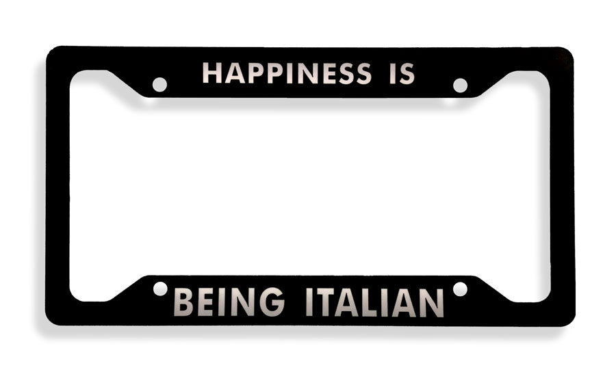 Happiness Is Being Italian Metal License Plate Frame - Guidogear