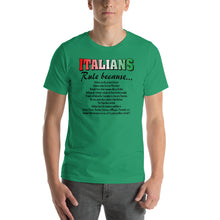 Load image into Gallery viewer, Italians Rule Because Short-Sleeve Unisex T-Shirt - Guidogear