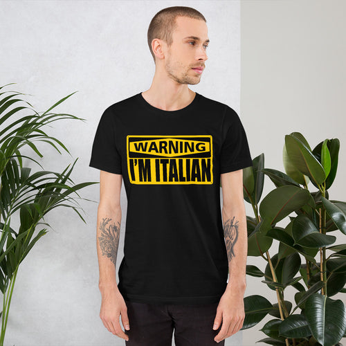 Warning I'm Italian Short-Sleeve Unisex T-Shirt - Guidogear