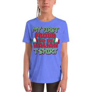 My First Proud To Be Italian Youth Short Sleeve T-Shirt - Guidogear