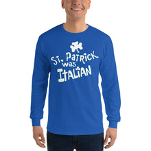 Load image into Gallery viewer, St. Patrick was Italian Unisex Long Sleeve Shirt - Guidogear