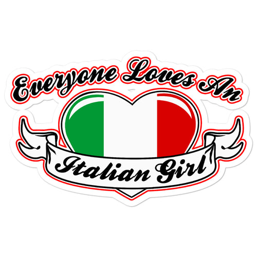 Everyone Loves An Italian Girl Bubble-free stickers - Guidogear