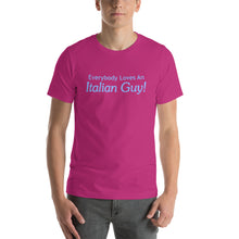 Load image into Gallery viewer, Everybody Loves An Italian Guy Short-Sleeve Unisex T-Shirt - Guidogear