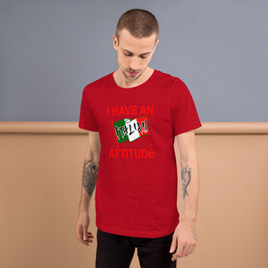 I Have An Italian Attitude Short-Sleeve Unisex T-Shirt - Guidogear