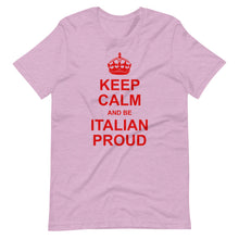 Load image into Gallery viewer, Keep Calm and Be Italian Proud Short-Sleeve Unisex T-Shirt - Guidogear