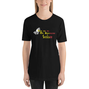 Pray For me My Boyfriend is Sicilian Short-Sleeve Unisex T-Shirt - Guidogear