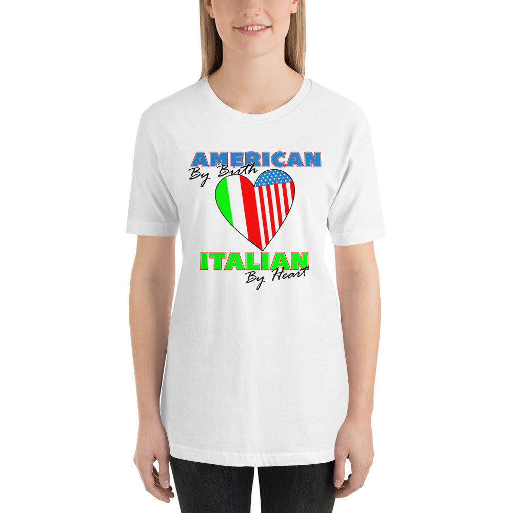 American By Birth Italian By Heart Short-Sleeve Unisex T-Shirt - Guidogear