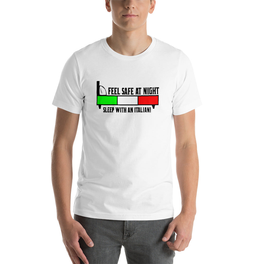 Feel Safe At Night, Sleep With An Italian Short-Sleeve Unisex T-Shirt - Guidogear