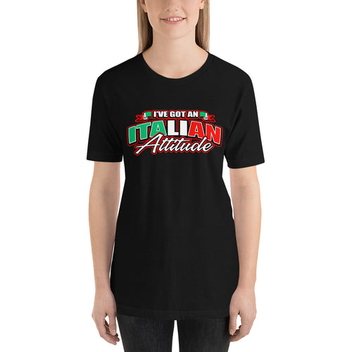 I've Got An Italian Attitude Short-Sleeve Unisex T-Shirt - Guidogear