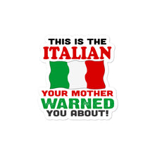 Load image into Gallery viewer, I'm The Italian Your Mother Warned You About Bubble-free stickers - Guidogear