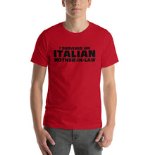Load image into Gallery viewer, I survived an Italian Mother In Law Short-Sleeve Unisex T-Shirt - Guidogear