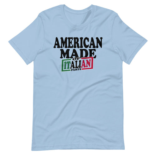 American Made Of Italian Parts Short-Sleeve Unisex T-Shirt - Guidogear