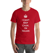 Load image into Gallery viewer, I Can't Keep Calm, I'm Italian Short-Sleeve Unisex T-Shirt - Guidogear