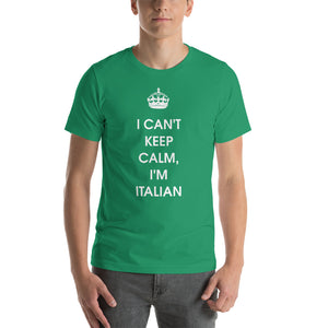 I Can't Keep Calm, I'm Italian Short-Sleeve Unisex T-Shirt - Guidogear