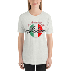 I'm Blessed To Be Italian Short-Sleeve Unisex T-Shirt - Guidogear